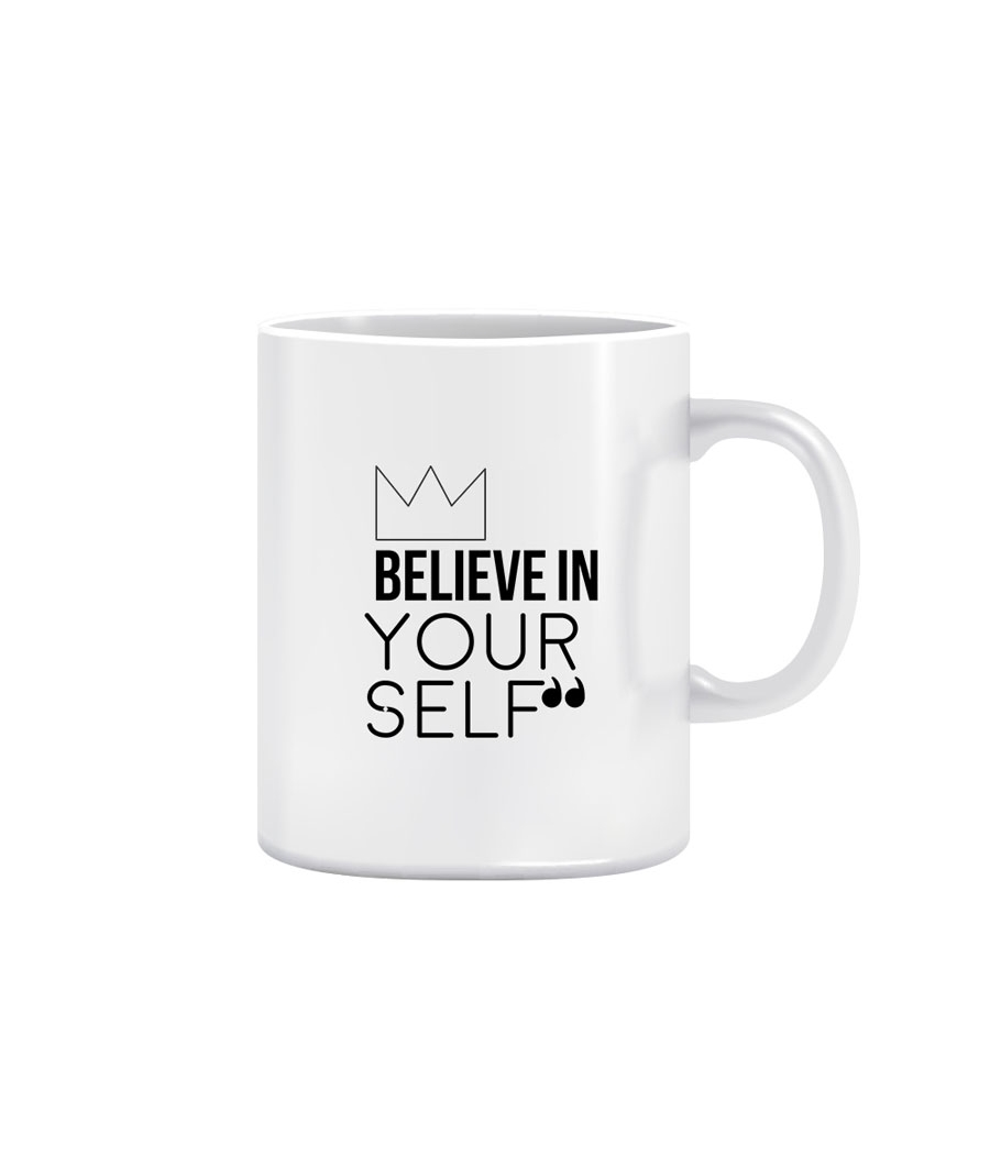 Joy N Fun -Believe in   YOURSELF - Printed Coffee Mug, 320ml, White